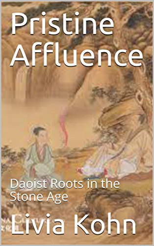 Pristine Affluence: Daoist Roots in the Stone Age