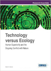 Technology versus Ecology